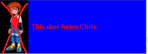 File:Userbox Chrishate.png