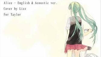「 For Taylor 」Alice - English & Acoustic ver