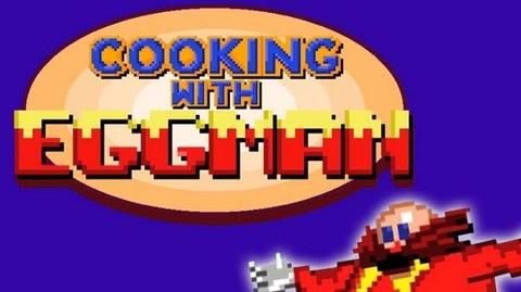 Sonic For Hire Shorts - Cooking With Eggman