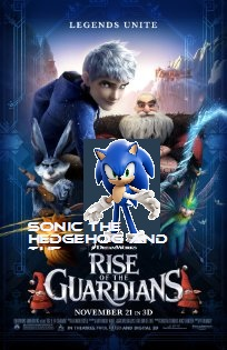 File:Sonic the Hedgehog and the Rise of the Guardians poster.jpg