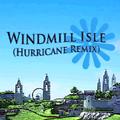 Windmill-Isle-(Hurricane-Remix).png