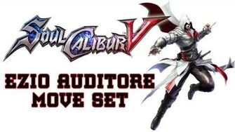 Soul Calibur V 'Ezio Auditore Move Set' TRUE-HD QUALITY