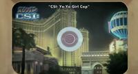 CSI Yo-Yo Girl Cop
