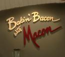 Bakin' Bacon with Macon