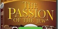 The Passion of the Jew (home video)
