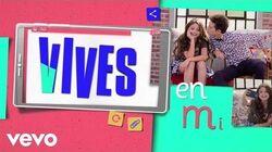 Elenco de Soy Luna - Vives en Mí (Official Lyric Video)