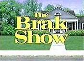 Brak show
