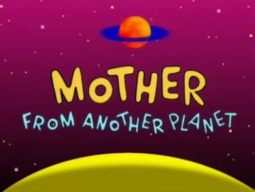 File:Space Goofs - Mother From Another Planet - Episode Title Card.jpg