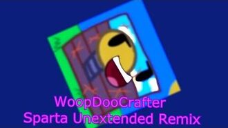 WoopDooCrafter - Sparta Unextended Remix