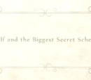 Wolf and the Biggest Secret Scheme