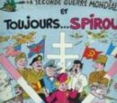 La Seconde Guerre mondiale et toujours... Spirou