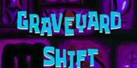 The Graveyard Shift: In the Beginning (gallery)