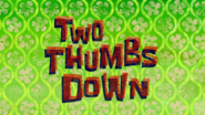 Two Thumbs Down
