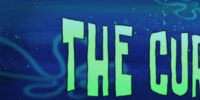122 Conch Street/gallery/The Curse of Bikini Bottom
