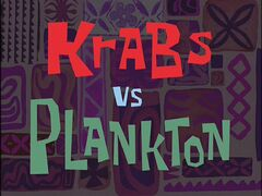 Krabs vs. Plankton