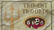 Trident Trouble 004