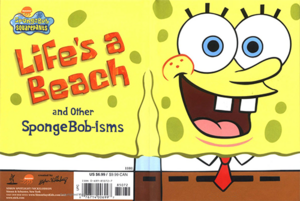 Life's a Beach and Other SpongeBob-isms Book Cover