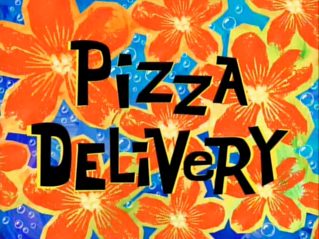 File:Pizza Delivery (Title Card).png