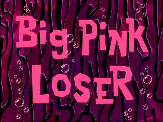 File:Big Pink Loser.jpg