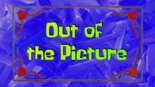 Out of the Picture