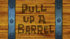 Pull Up a Barrel.png