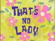 That's No Lady