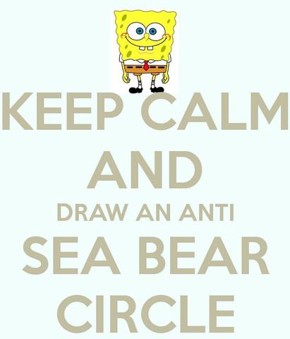 File:Keep-calm-and-draw-an-anti-sea-bear-circle-2.png