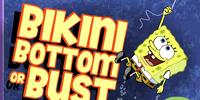 Bikini Bottom or Bust