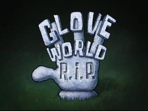 Glove World R.I.P.