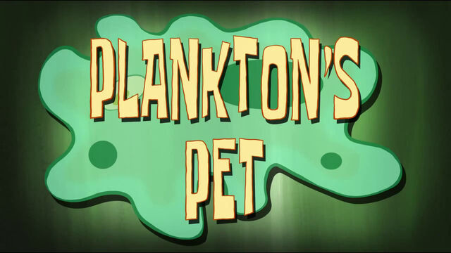 File:S09E08B Plankton's Pet Titlecard TV quality.jpg