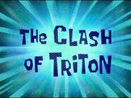 The Clash of Triton