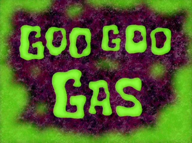 File:Goo Goo Gas.png