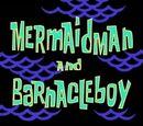 Mermaid Man and Barnacle Boy (series)