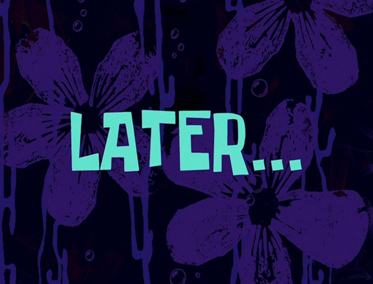 File:Later.jpg