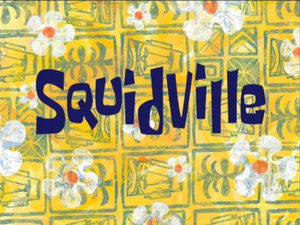 Squidville