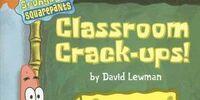 Classroom Crack-ups!