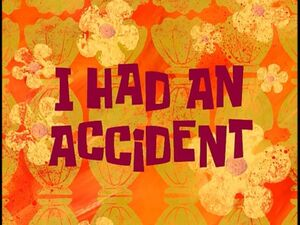 I Had an Accident