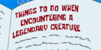 Things to Do When Encountering a Legendary Creature
