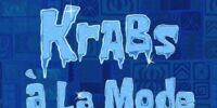 Krabs à la Mode (gallery)