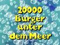 97a Episodenkarte-20000 Burger unter dem Meer.jpg