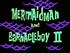 Mermaid Man and Barnacle Boy II