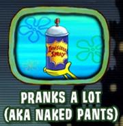 Pranks a Lot (A.K.A. Naked Pants)