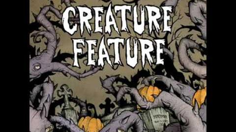 Creature Feature - The Greatest Show Unearthed