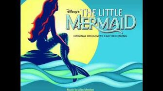The Little Mermaid on Broadway OST - 24 - Sweet Child (Reprise)