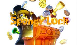 Spongy Luck