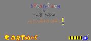 SpongeBob In The New Adventures!