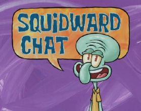 Squidward-Chat
