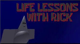 SpongeBlox Studios - Life Lessons With Rick