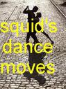 DanceSquid2