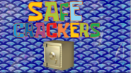 Safe Crackers